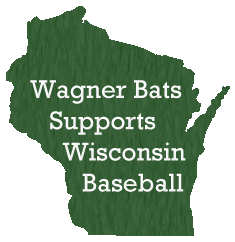 Wagner Bats supports Wisconsin baseball graphic